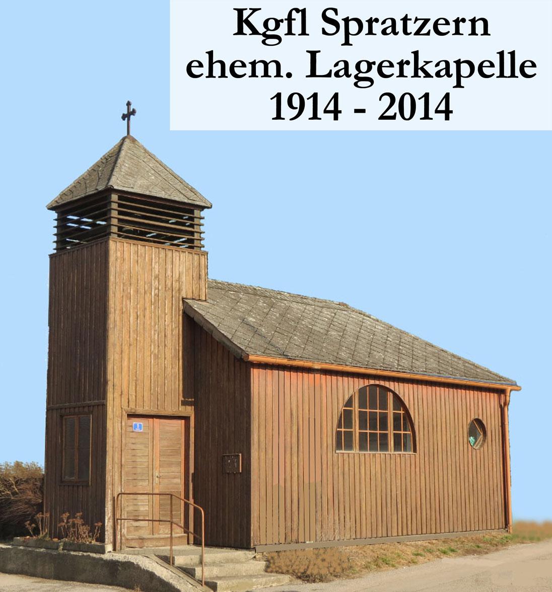 PM4: Lagerkapelle – sie wurde nach Schließung des Lagers abgetragen und steht heute in der Ortschaft Zagging ( Bezirk St.Pölten )